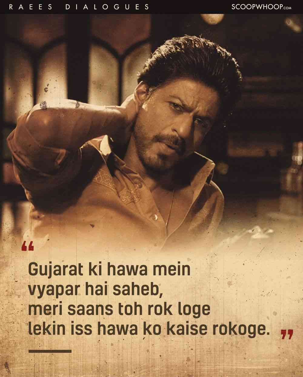 10 Best Dialogues From The Movie Raees
