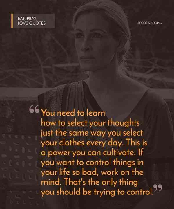 30 Poignant Quotes From Eat Pray Love That Are Your Perfect Cheat Sheet To Life